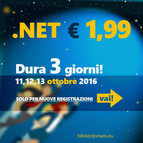 In promozione domini .NET € 1,99 per 3 giorni, fino al 13 ottobre.