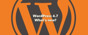 """WordPress 4.7 – """"annusando"""" le novità"""