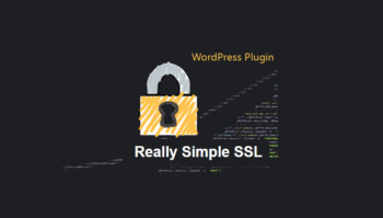 SSL su WordPress: installazione facile con questo plugin