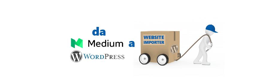 Medium traballa e WordPress crea l'importer per gli editori che vogliono migrare.