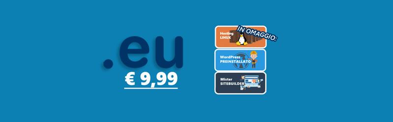 Una delle nostre migliori PROMO di sempre: estensione .EU con hosting + WordPress + Sitebuilder a meno di 10 euro.